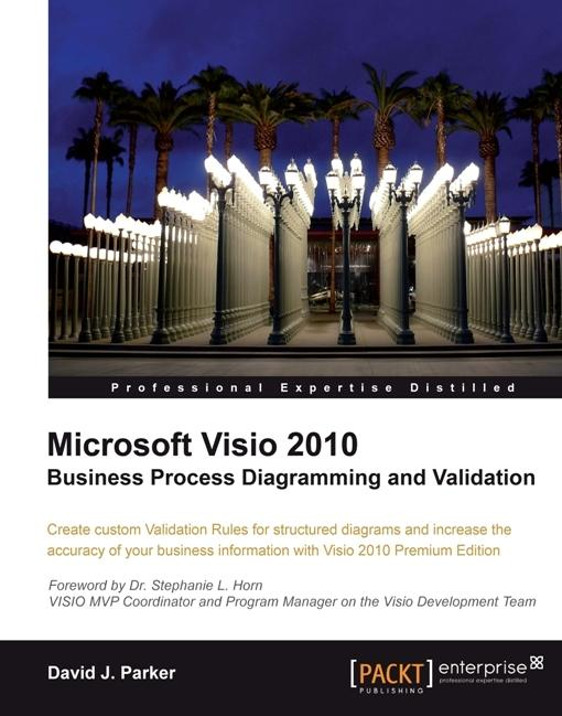 Microsoft Visio 2010 Business Process Diagramming and Validation EB9781849680158