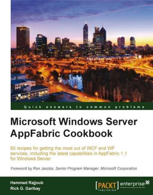 Microsoft Windows Server AppFabric Cookbook EB9781849684194