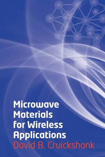 Microwave Materials for Wireless Applications EB9781608070930