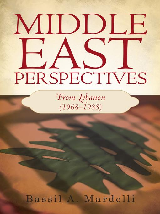 Middle East Perspectives: From Lebanon (1968-1988) EB9781475906738