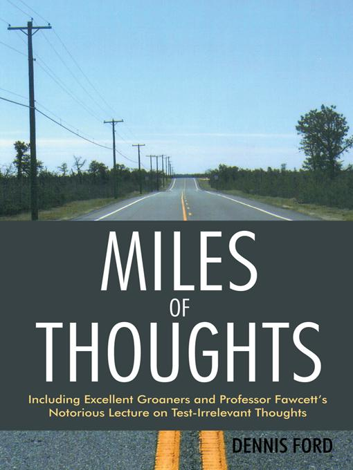 Miles of Thoughts: Including Excellent Groaners and Professor Fawcett's Notorious Lecture on Test-Irrelevant Thoughts