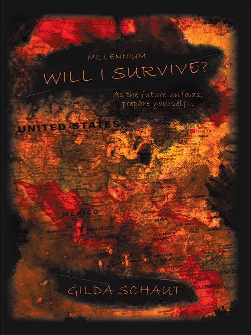Millennium Will I Survive?: As the Future Unfolds Prepare Yourself... EB9781450255424