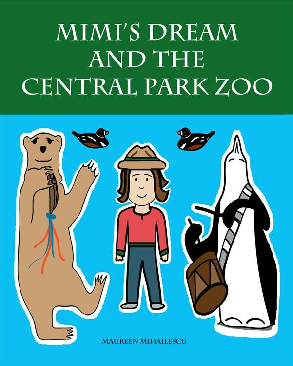 Mimi's Dream and the Central Park Zoo EB9781936509171