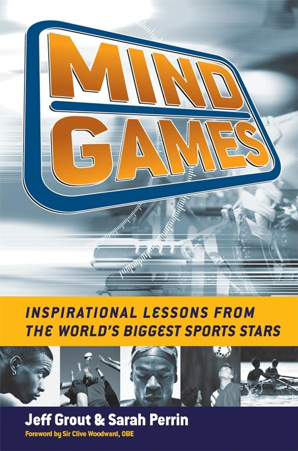 Mind Games: Inspirational Lessons from the World's Biggest Sports Stars EB9781841126289