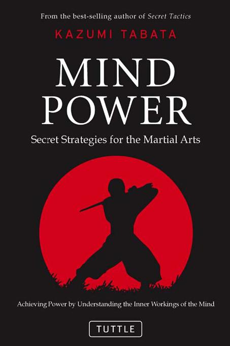 Mind Power: Secret Strategies for the Martial Arts EB9781462901067