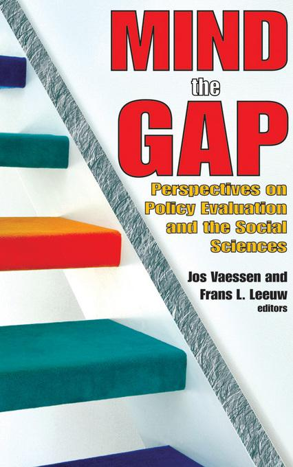 Mind the Gap: Perspectives on Policy Evaluation and the Social Sciences EB9781412815529