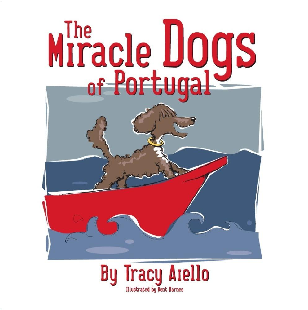 Miracle Dogs of Portugal EB9781456603618