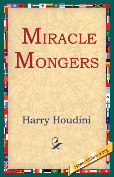Miracle Mongers EB9781595404831