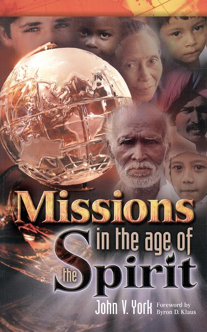 Missions in the Age of the Spirit EB9781607311669