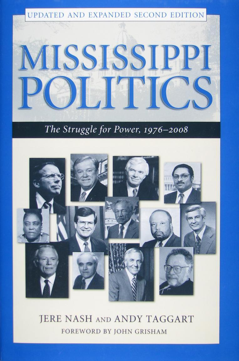 Mississippi Politics: The Struggle for Power, 1976-2008, Second Edition EB9781604733020