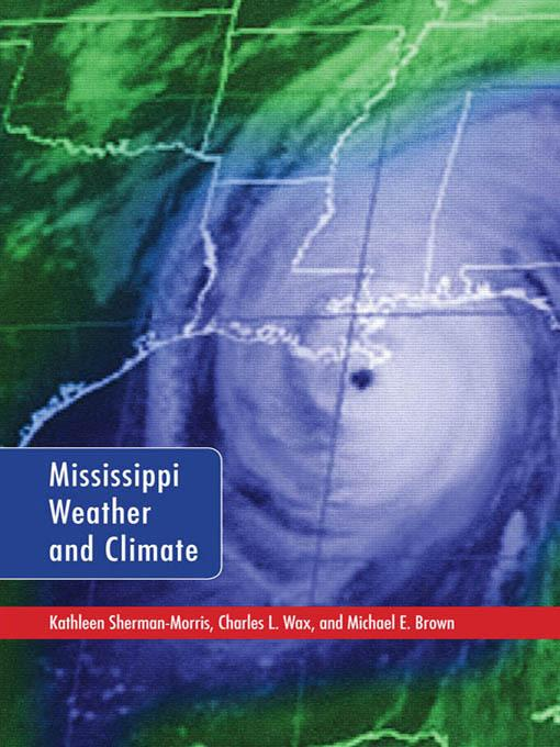 Mississippi Weather and Climate EB9781617032615
