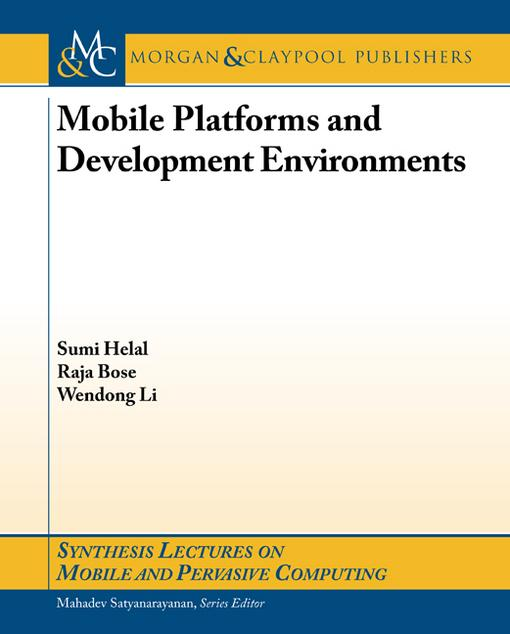 Mobile Platforms and Development Environments EB9781608458677