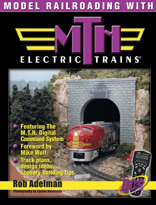 Model Railroading with M.T.H. Electric Trains EB9781440225550