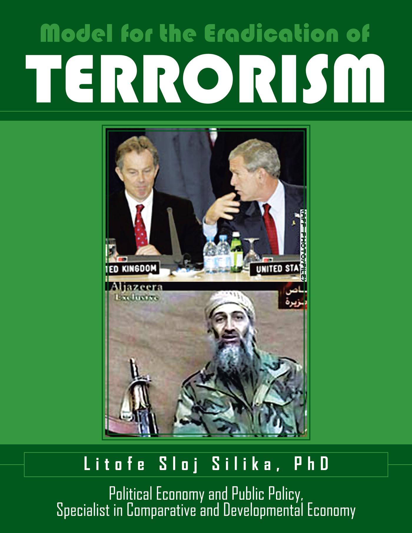Model for the Eradication of Terrorism EB9781466920538