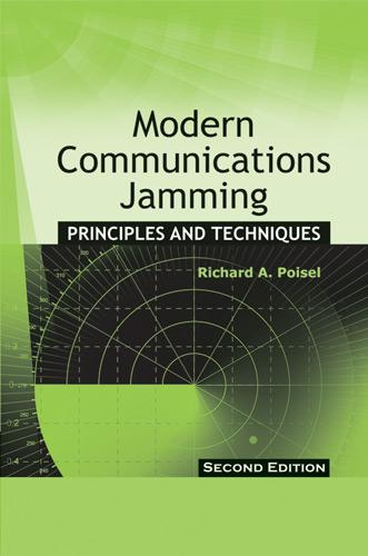 Modern Communications Jamming Principles and Techniques, Second Edition EB9781608071661