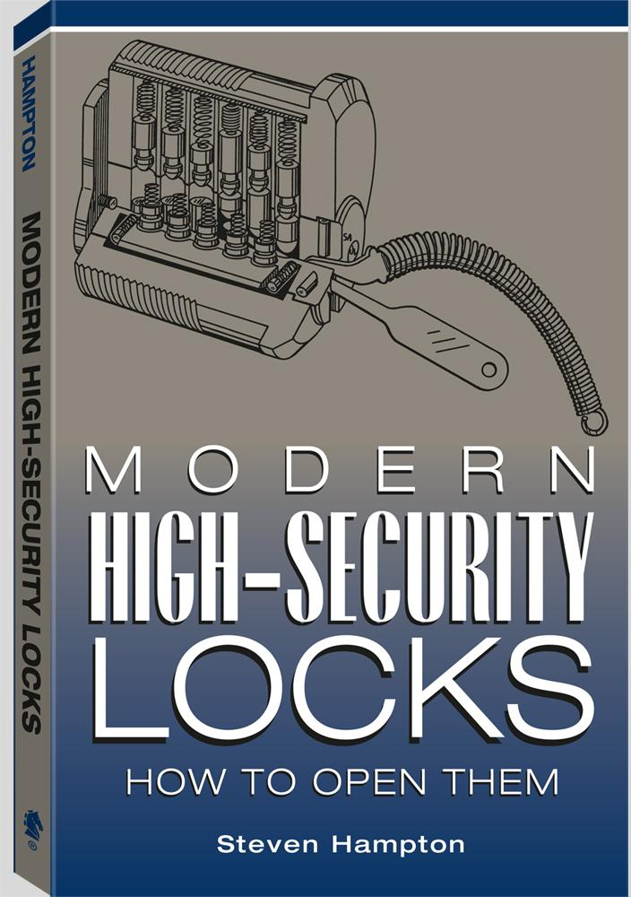 Modern High-security Locks: How To Open Them EB9781581609486