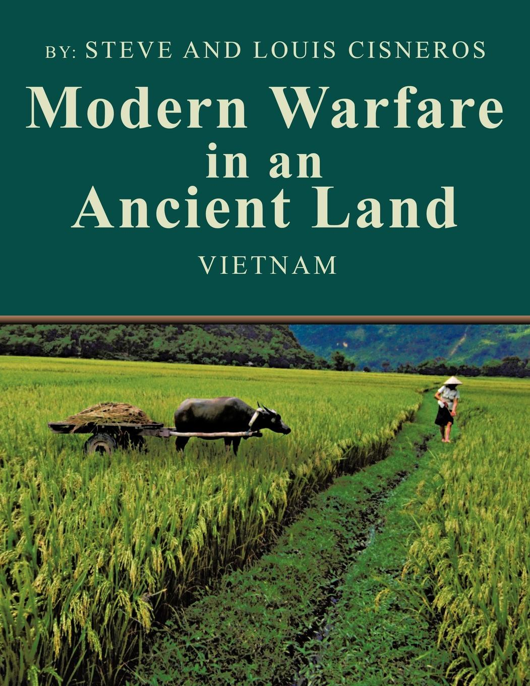 Modern Warfare in an Ancient Land: The US Army Role in Vietnam EB9781466906471