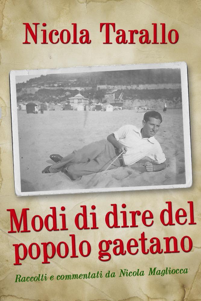 Modi Di Dire Del Popolo Gaetano EB9781456604578