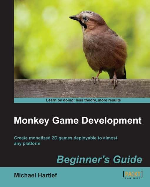 Monkey Game Development: Beginner's Guide EB9781849692090