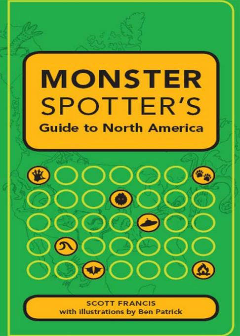 Monster Spotter's Guide to North America EB9781440303128