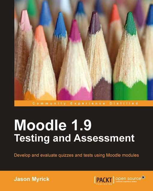 Moodle 1.9 Testing and Assessment EB9781849512350