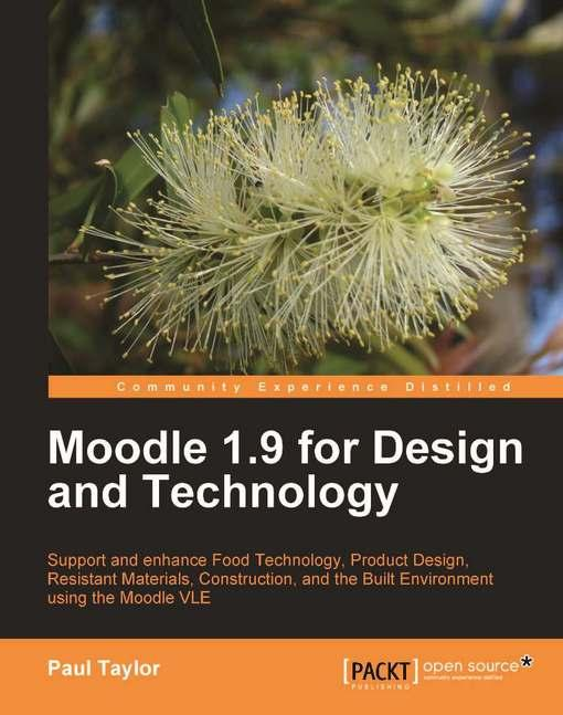 Moodle 1.9 for Design and Technology EB9781849511018