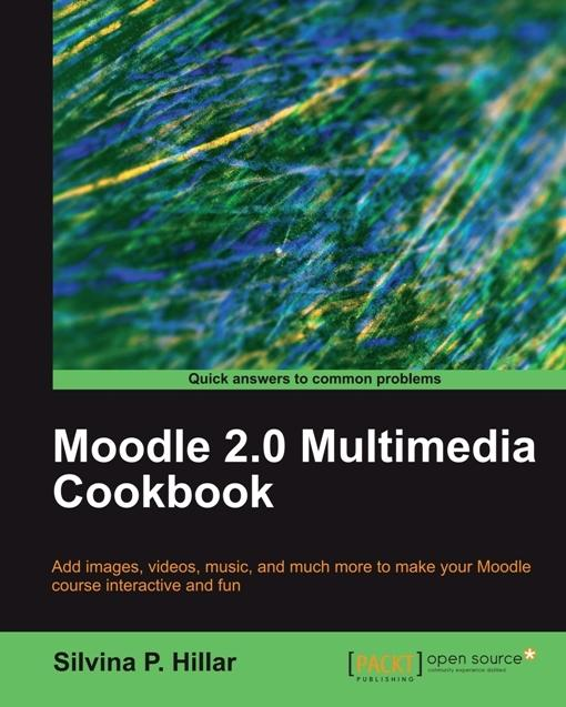 Moodle 2.0 Multimedia Cookbook EB9781849514712