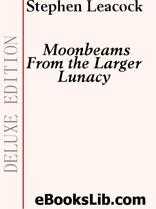 Moonbeams From the Larger Lunacy EB9781554454068