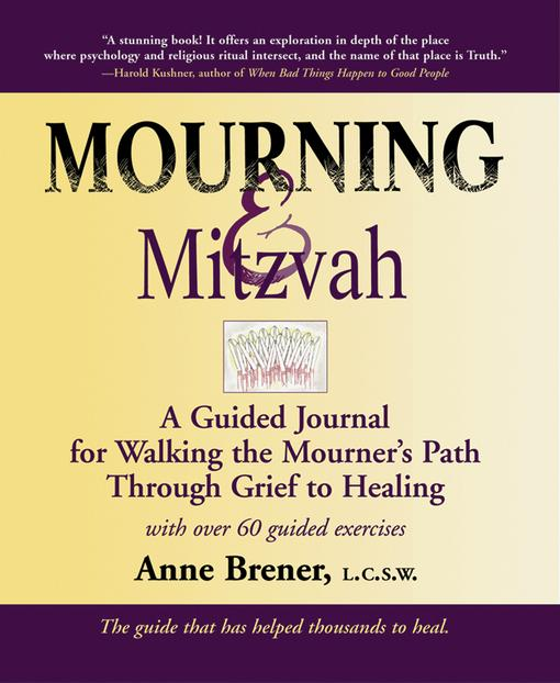 Mourning & Mitzvah, 2nd Edition: A Guided Journal for Walking the Mourner's Path Through Grief to Healing EB9781580235532