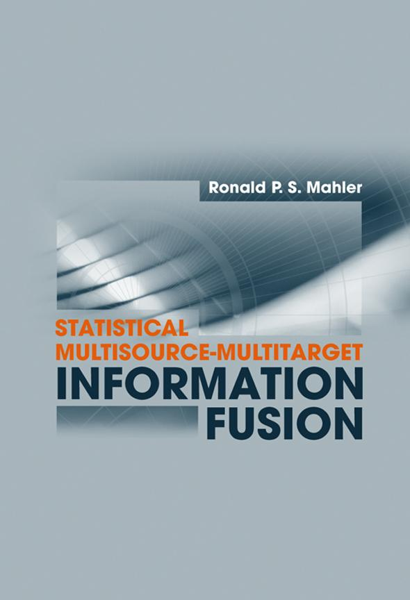 Multi-Bernoulli Approximation: Chapter 17 from Statistical Multisource-Multitarget Information Fusion EB9781607830177