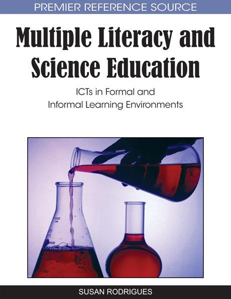 Multiple Literacy and Science Education: ICTs in Formal and Informal Learning Environments EB9781615206919