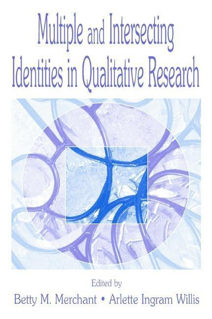 Multiple and intersecting Identities in Qualitative Research EB9781135680831