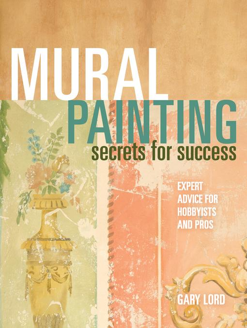 Mural Painting Secrets For Success EB9781440319693