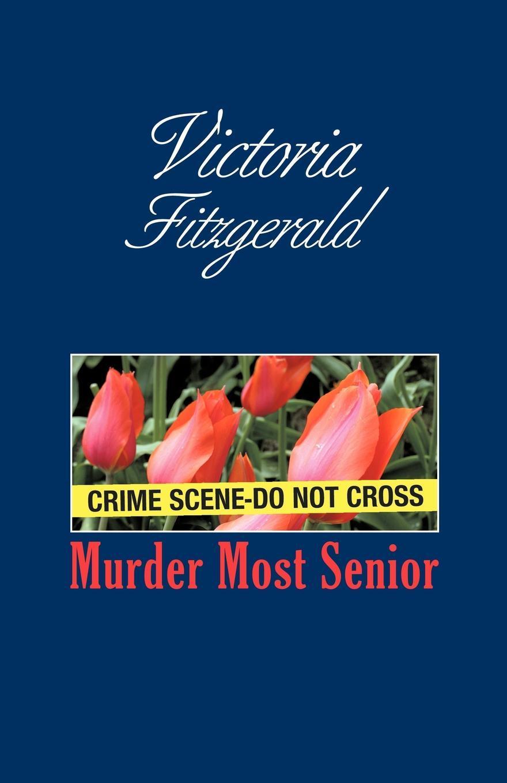 Murder Most Senior EB9781440179327