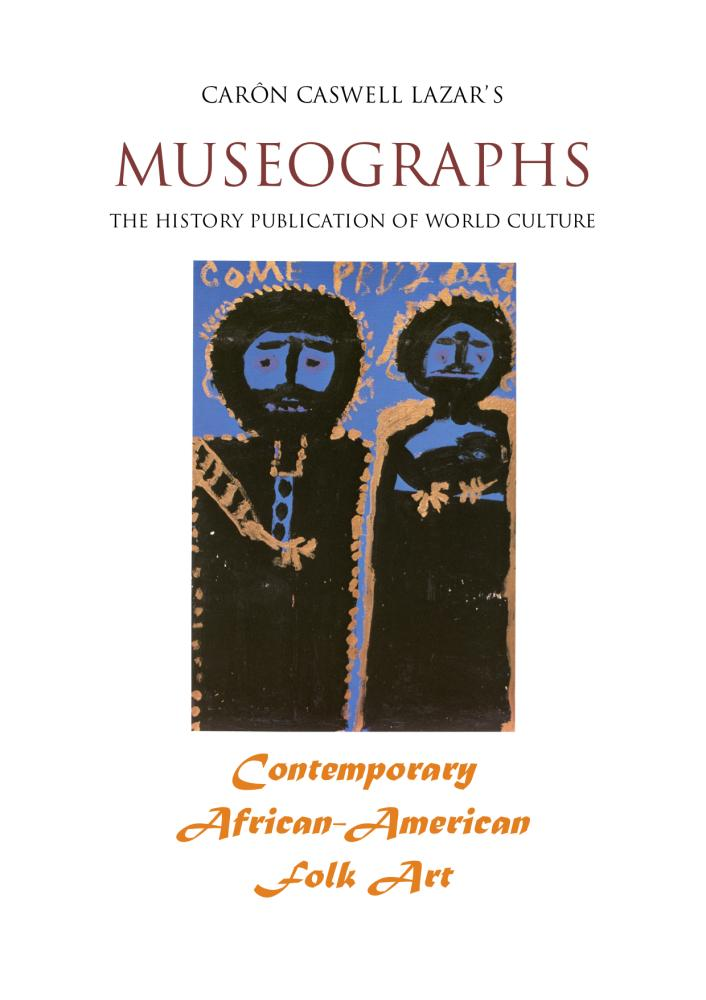 Museographs: Contemporary African-American Folk Art EB9781456607029
