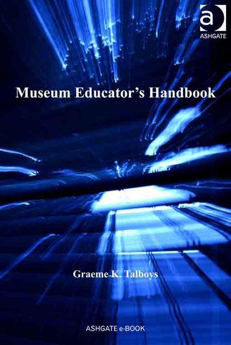 Museum Educator's Handbook EB9781409401537