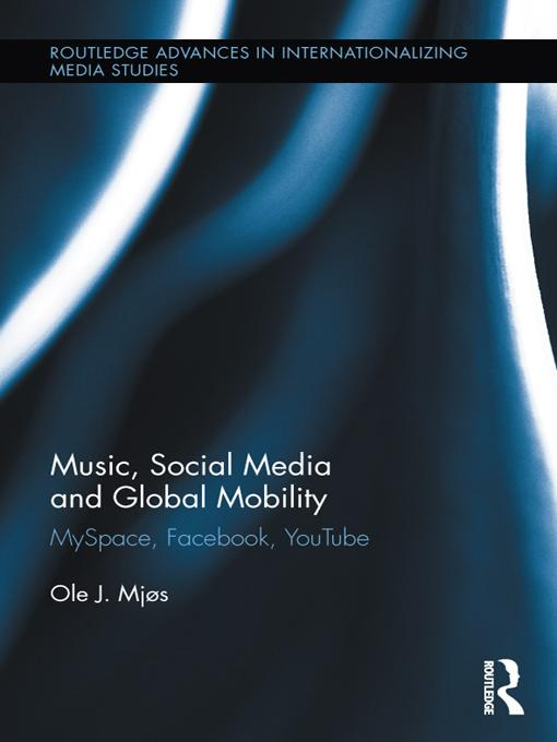 Music, Social Media and Global Mobility EB9781136463280
