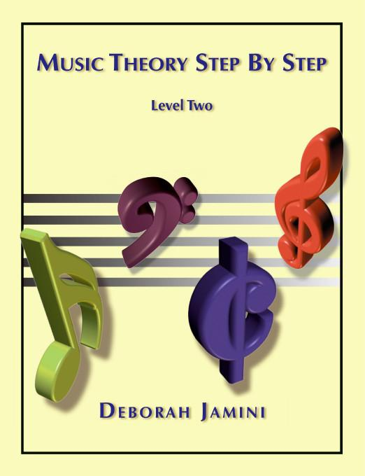 Music Theory Step by Step:Level Two EB9781412203272
