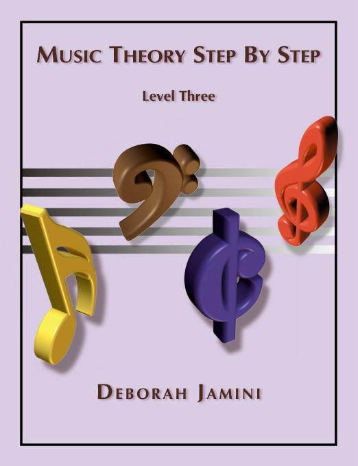 Music Theory Step by Step:Level Three EB9781412207416