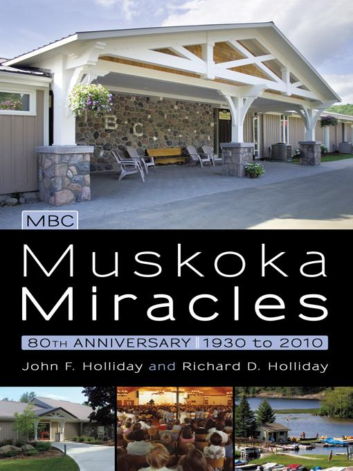Muskoka Miracles: 80th Anniversary EB9781450252256