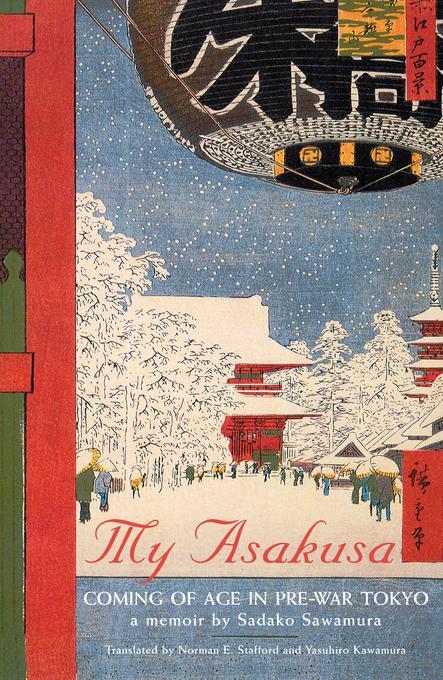 My Asakusa: Coming of Age in Pre-War Tokyo EB9781462901890