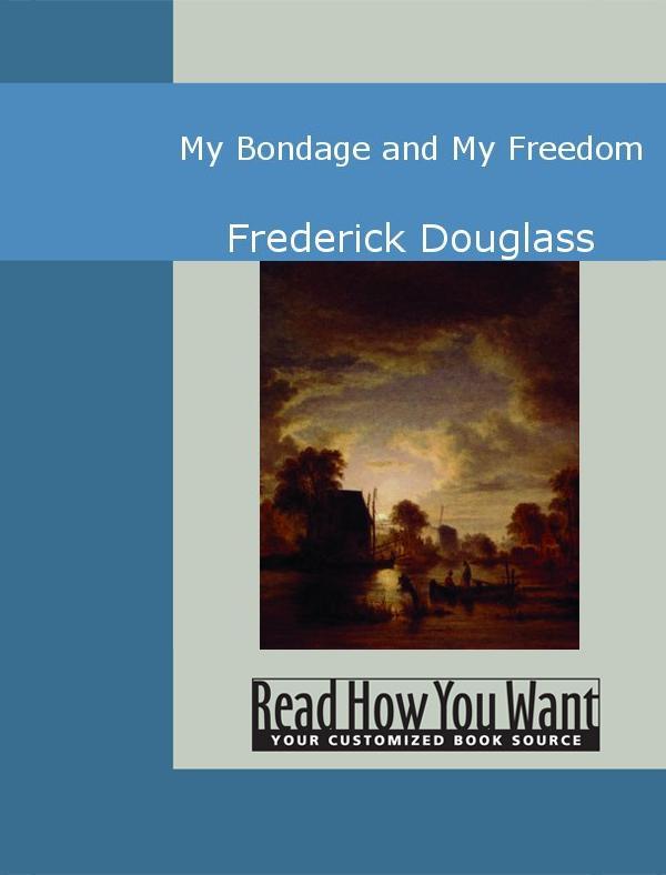 My Bondage and My Freedom EB9781442940338