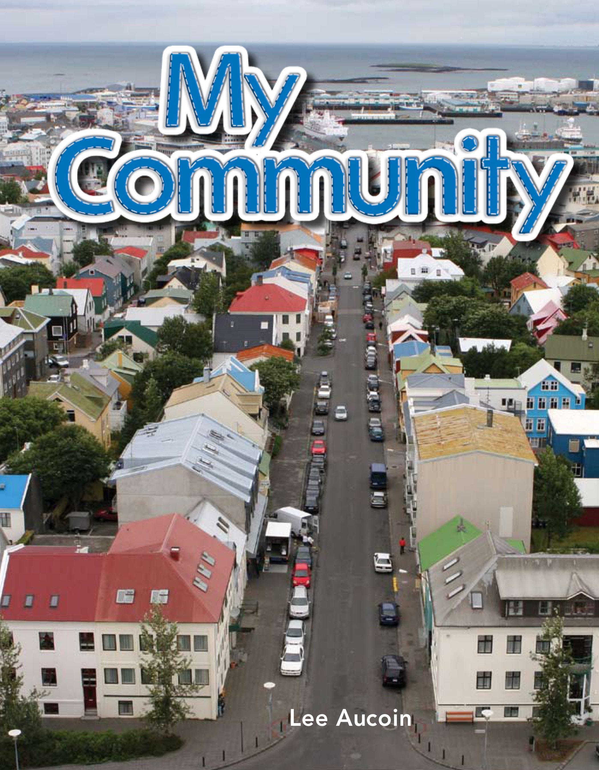 My Community: My Community: Literacy, Language and Learning EB9781433393181