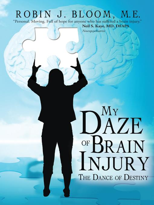 My Daze of Brain Injury: The Dance of Destiny EB9781452546377