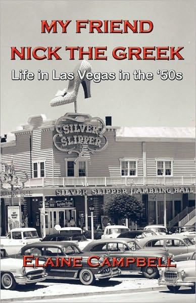 My Friend Nick the Greek: Life in Las Vegas in the '50s EB9781595947000