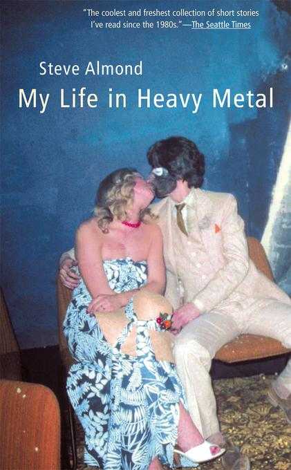 My Life in Heavy Metal: Stories EB9781555847890