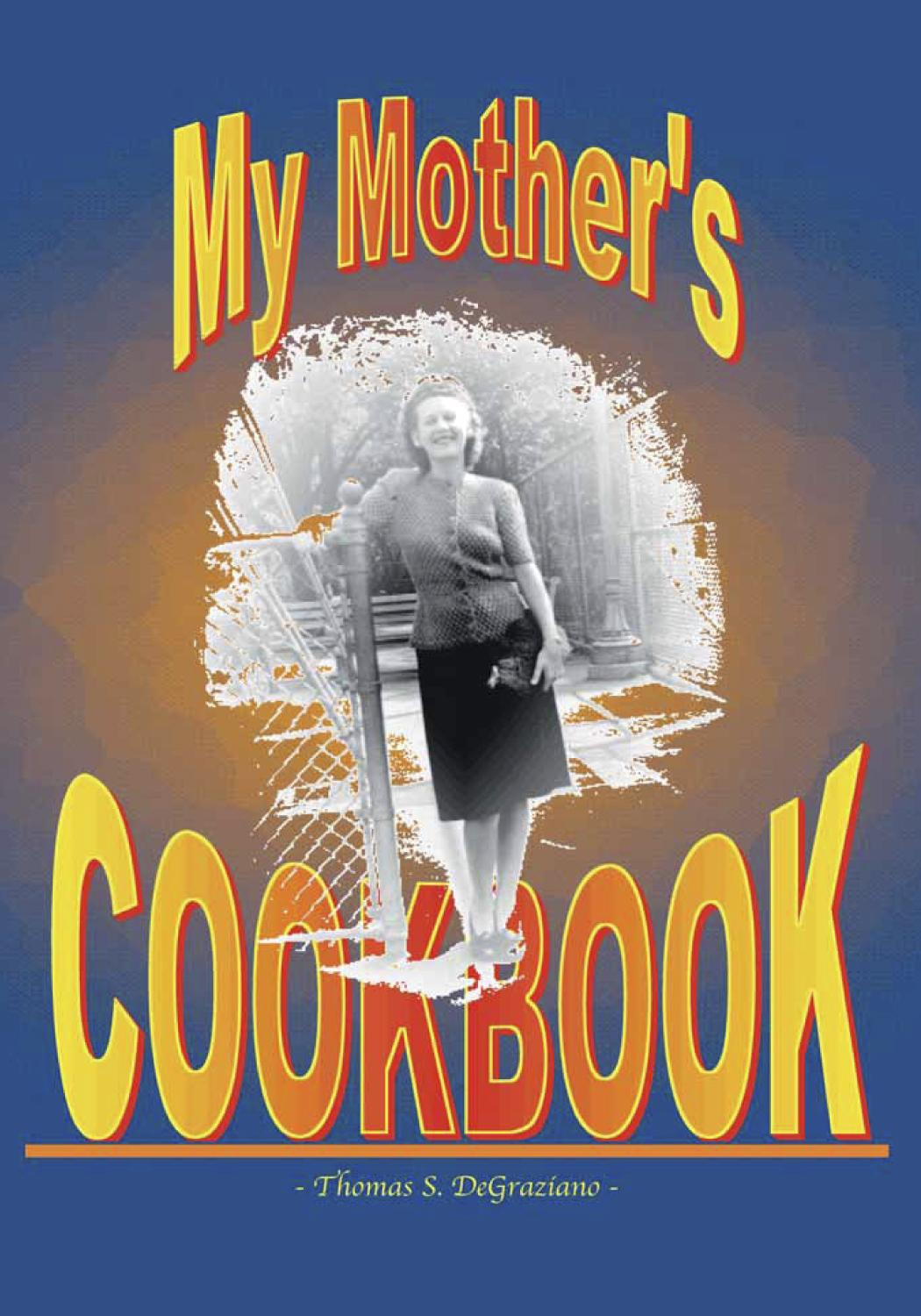 My Mother's Cookbook EB9781412229135