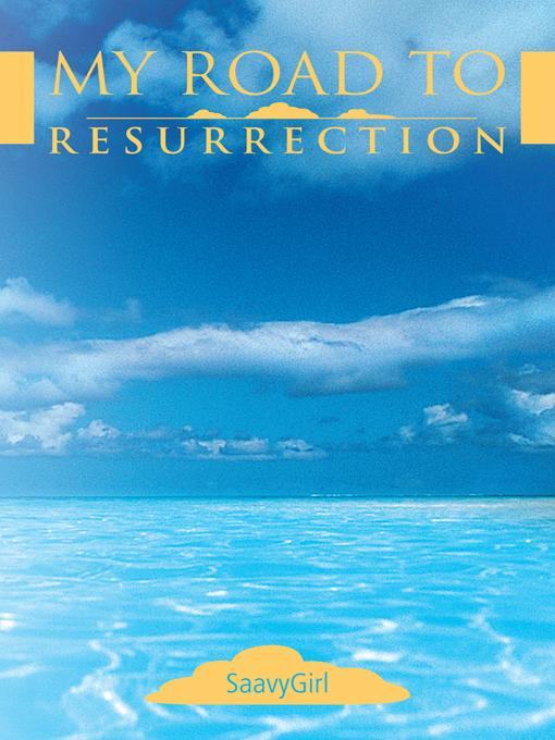 My Road to Resurrection EB9781452553214