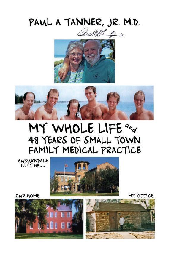 My Whole Life and 48 Years of Small Town Family Medical Practice EB9781606932704