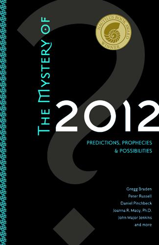 Mystery of 2012, The: Predictions, Prophecies, and Possibilities EB9781591798590